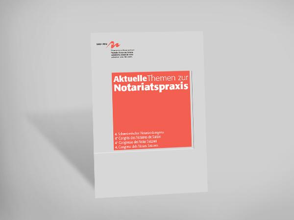 Aktuelle Themen zur Notariatspraxis 2018 - 4. Schweizerischer Notariatskongress