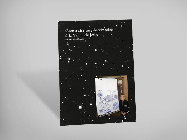 Construire un observatoire à la Vallée de Joux