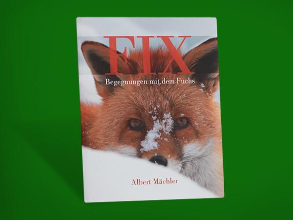 Buch FIX - Begegnungen mit dem Fuchs