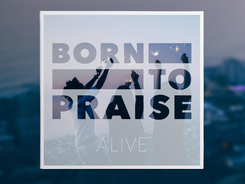 Born to Praise, CD (2017)